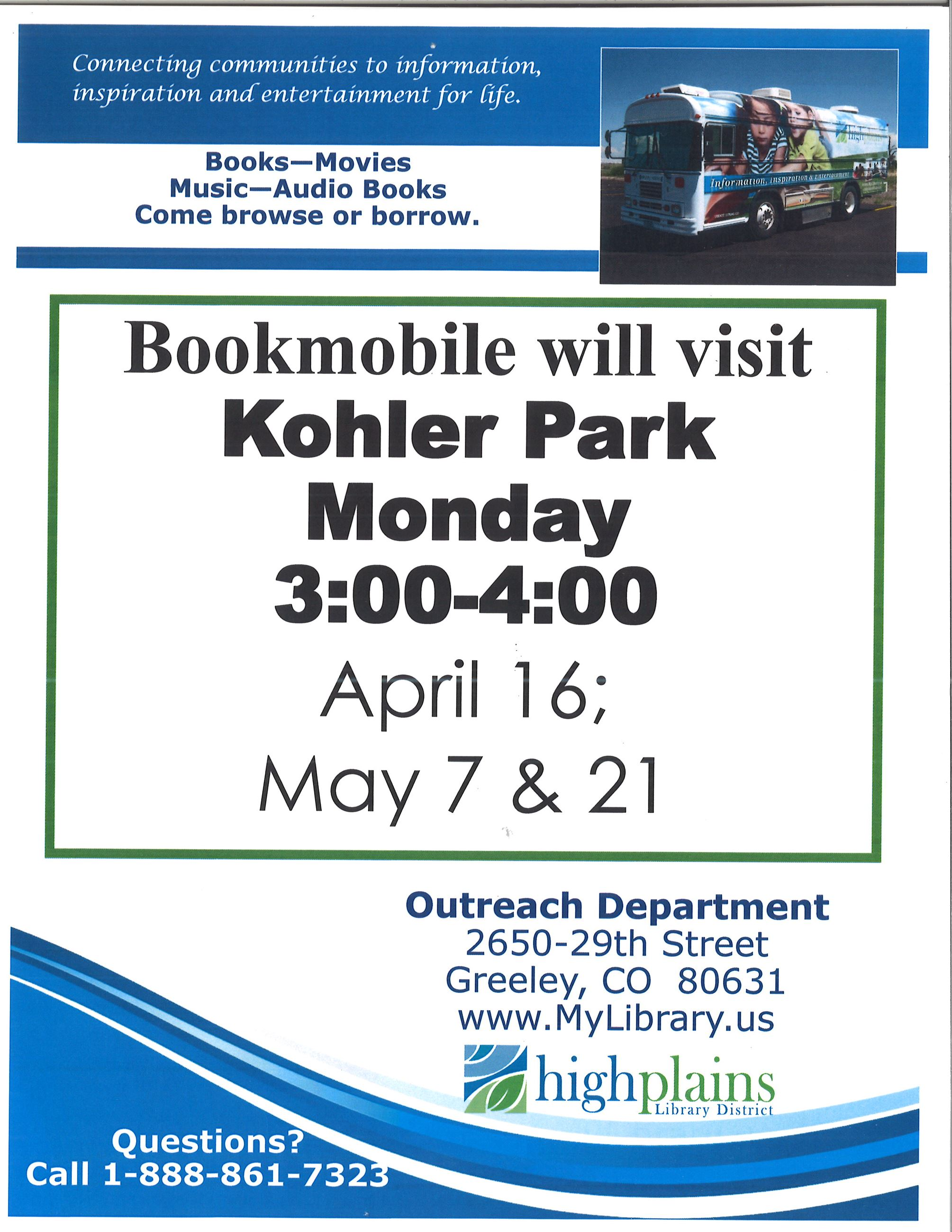 INFORMATIONAL FLYER GIVING DATES THE HIGH PLAINS LIBRARY BOOKMOBILE WILL BE IN KERSEY WITH A PICTURE
